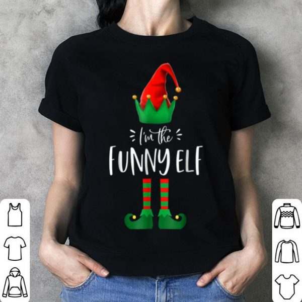 Top I'm The Funny Elf Matching Family Group Christmas shirt