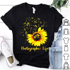 Top Sunflower Photographer Life - Photographer shirt