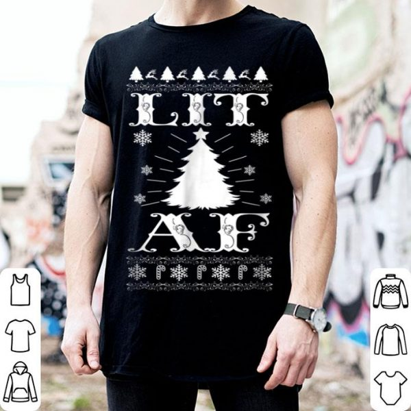 Beautiful Lit AF Ugly Christmas Sweater Funny Tree Lights shirt