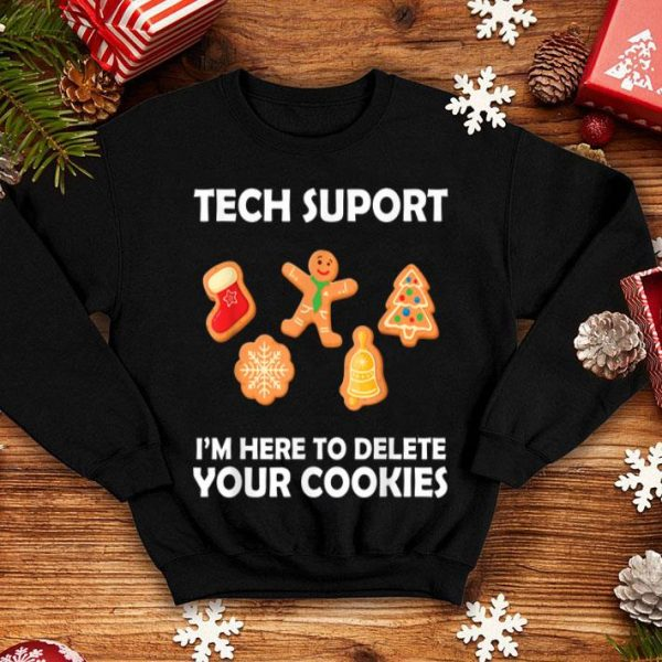 Beautiful Ugly Christmas Tech Support I_m here to delete your cookies shirt