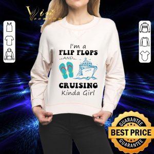 Cheap I'm a flip flops and cruising kinda girl shirt