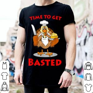 Hot Time To Get Basted Funny Chef Thanksgiving Turkey Gift shirt