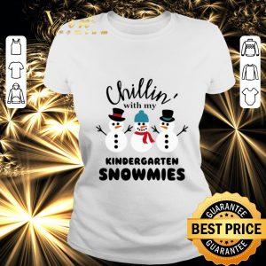 Nice Chillin' with my kindergarten Snowmies shirt