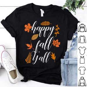 Nice Happy Fall Y'all Vintage Autumn for Women Thanksgiving Cute shirt