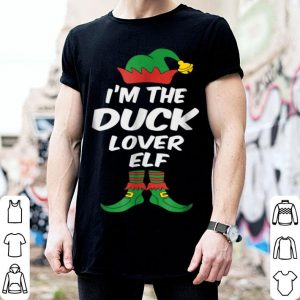 Original I'm The Duck Lover Elf Christmas Matching Family shirt