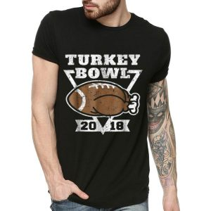 Original Turkey Bowl 2018 Football Funny Thanksgiving Gift shirt