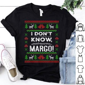 Premium I Don t Know Margo - Funny Christmas Vacation Gift sweater