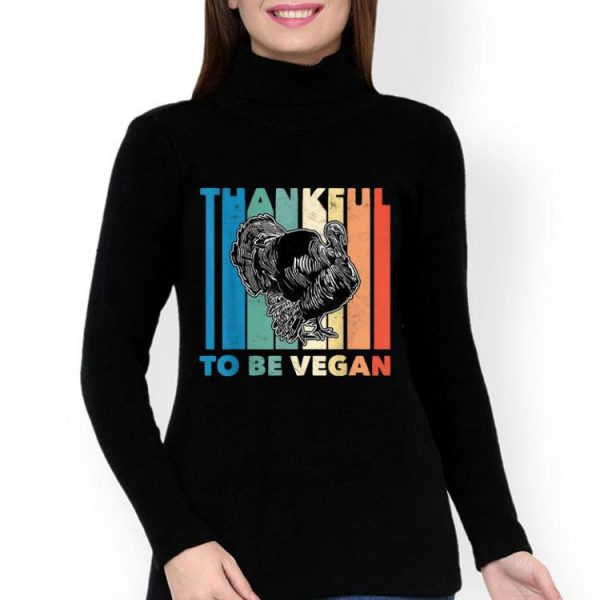 Pretty Thankful Vegan Thanksgiving Gift Women Men Vegetarian Turkey shirt
