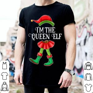Top I'm the Queen Elf Christmas Matching Family Group Gift shirt