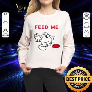 Funny Simon's Cat Feed Me shirt 1