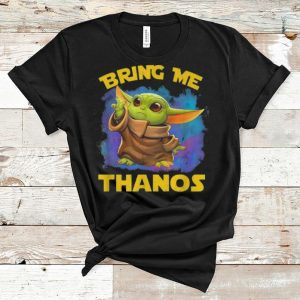 Official Star Wars Baby Yoda Bring Me Thanos shirt