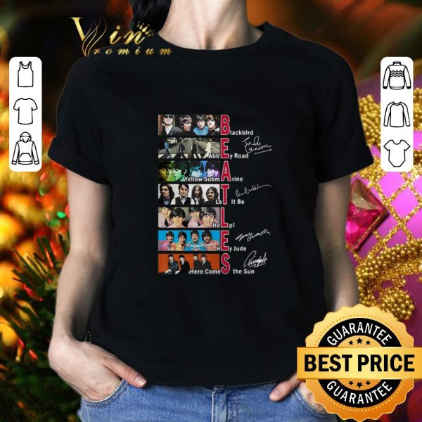Premium The Beatles Blackbird Abbey Road Let It Be All Signature shirt