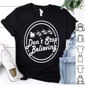 Top Don't Stop Believing Christmas Santa sweater
