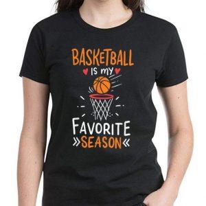 Great Basketball Is My Favorite Season shirt 2