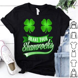 Beautiful Funny St Patricks Day Women Shake Your Shamrocks Irish shirt