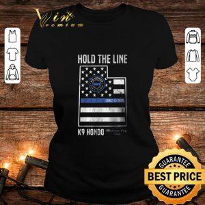 Funny Hold The Line K9 Hondo Herriman City Utah shirt 1