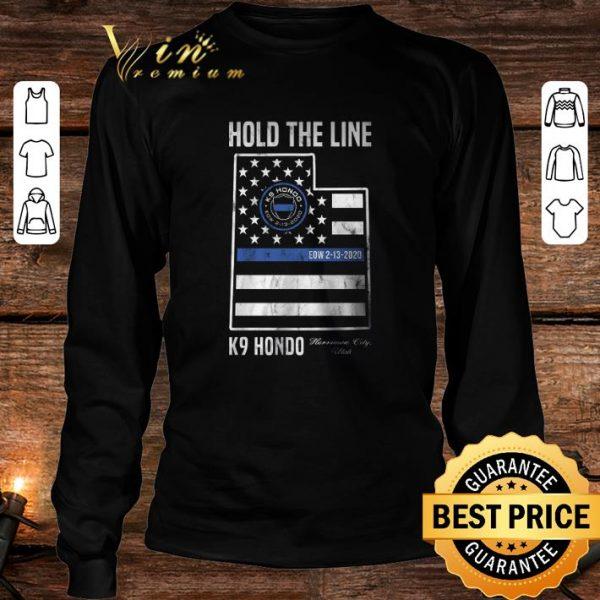 Funny Hold The Line K9 Hondo Herriman City Utah shirt