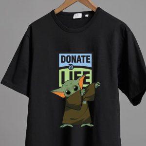 Original Baby Yoda Dabbing Donate Life shirt
