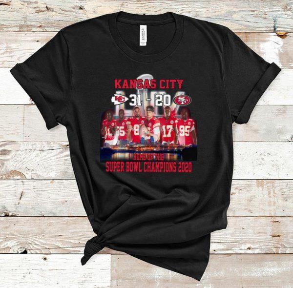 Premium Kansas city 31 – 20 San Francisco 49ers home of the super bowl champions 2020 shirt