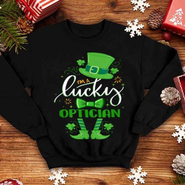 Premium Matching St Patricks Day Leprechaun I'm A Lucky Optician shirt