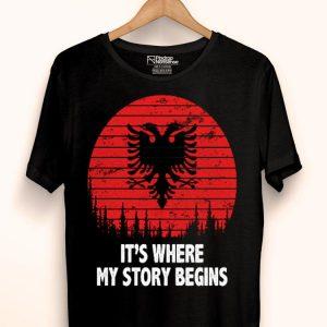 Albania It's where my story begins shirt