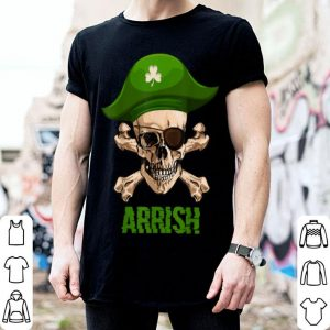 Nice Arrrish Irish St Patricks Day Pirate Men Funny Gift shirt