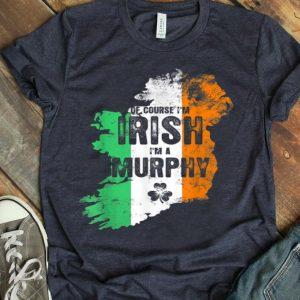 Of Course I'm Irish Murphy Heritage Pride Party Design shirt