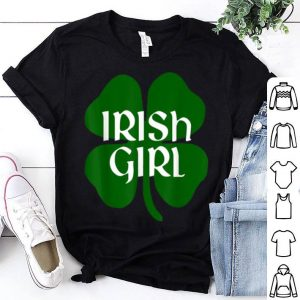 Pretty Irish Girl St. Patrick's Day Funny shirt