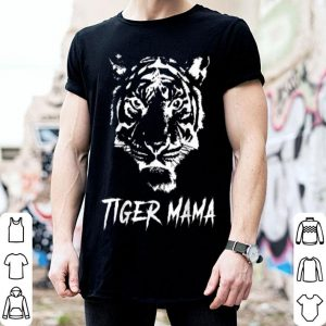 Top Cute Tiger Mama Big Cat Love Tigers Wild Animal Gift shirt