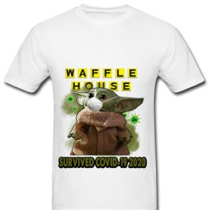 Official Star Wars Baby Yoda Waffle House Survived Covid 19 2020 shirt