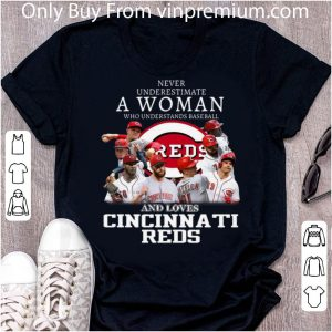 Original Never Underestimate A Woman Who Loves Cincinnati Reds shirt
