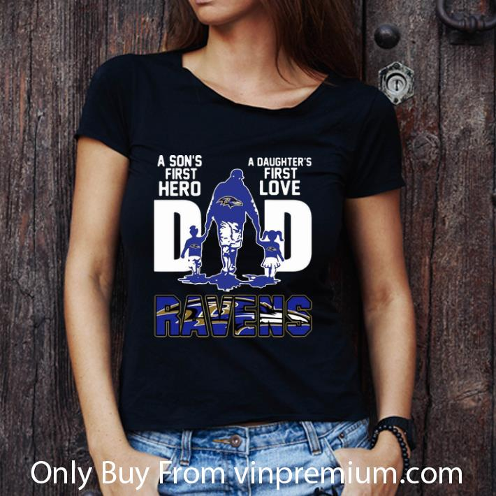 Awesome Dad A Son's First Hero A Daughter's First Love Baltimore Ravens shirt