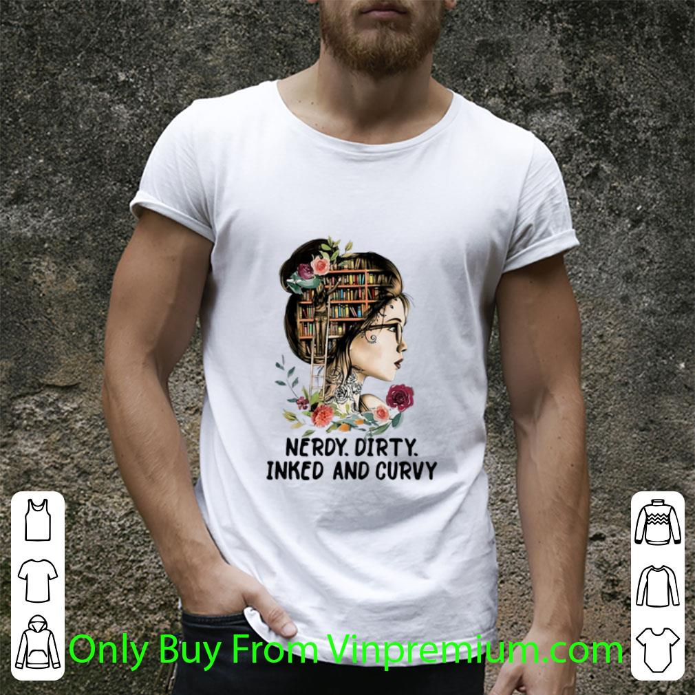 Awesome Reading Girl Nerdy Dirty Inked And Curvy shirt