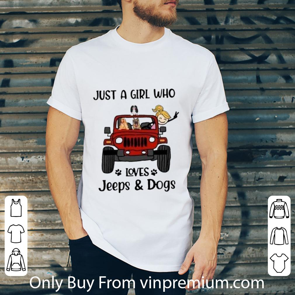 Hot Just A Girl Who Love Jeep And Dogs shirt