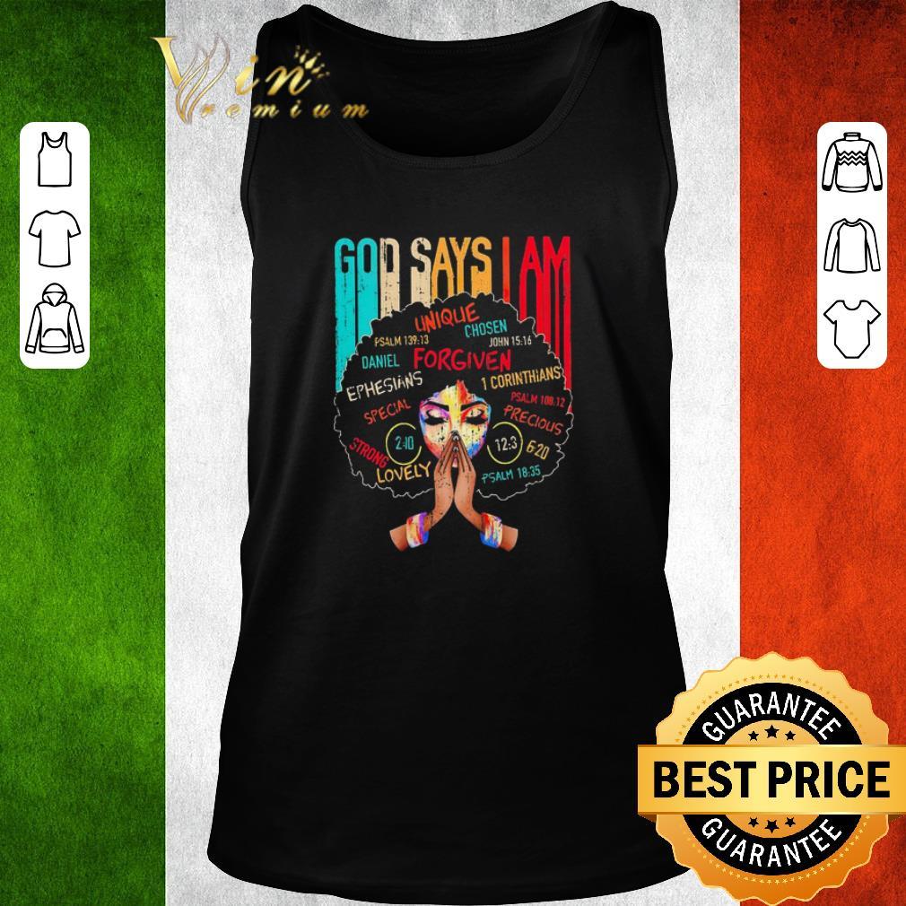 Awesome Black girl god says I am shirt
