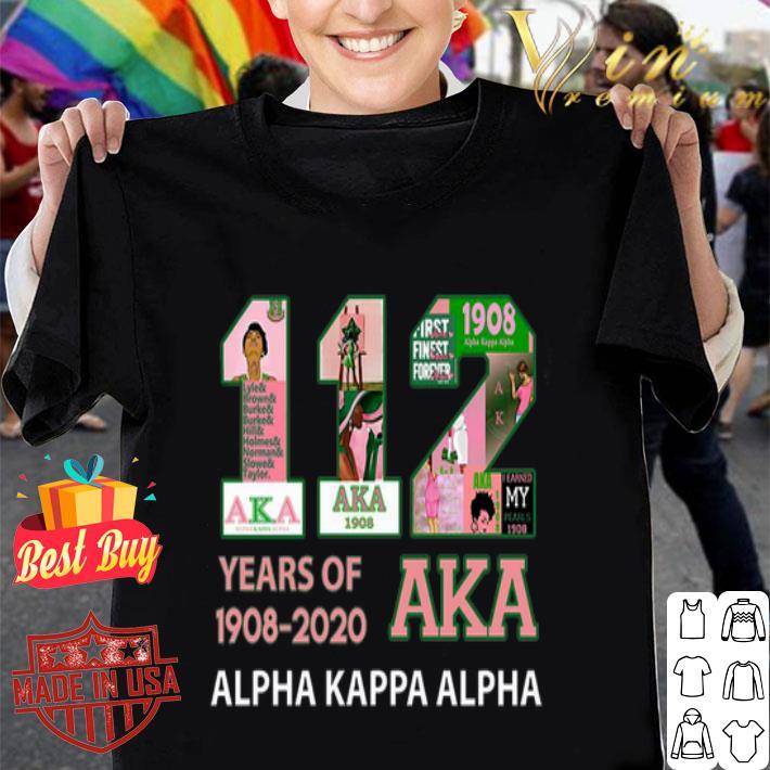 112 Years of 1908 2020 Alpha Kappa Alpha shirt