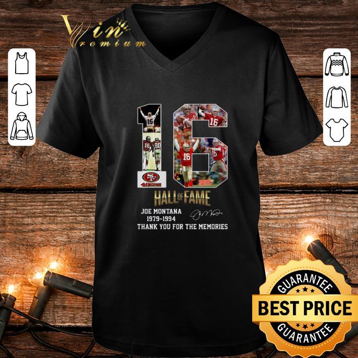 16 Joe Montana Hall Of Fame San Francisco 49ers Thank Memories shirt