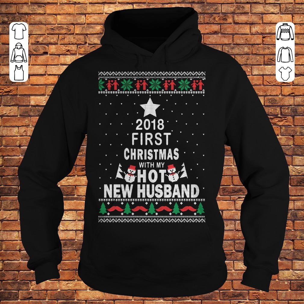 2018 first christmas with my hot new husband Hoodie