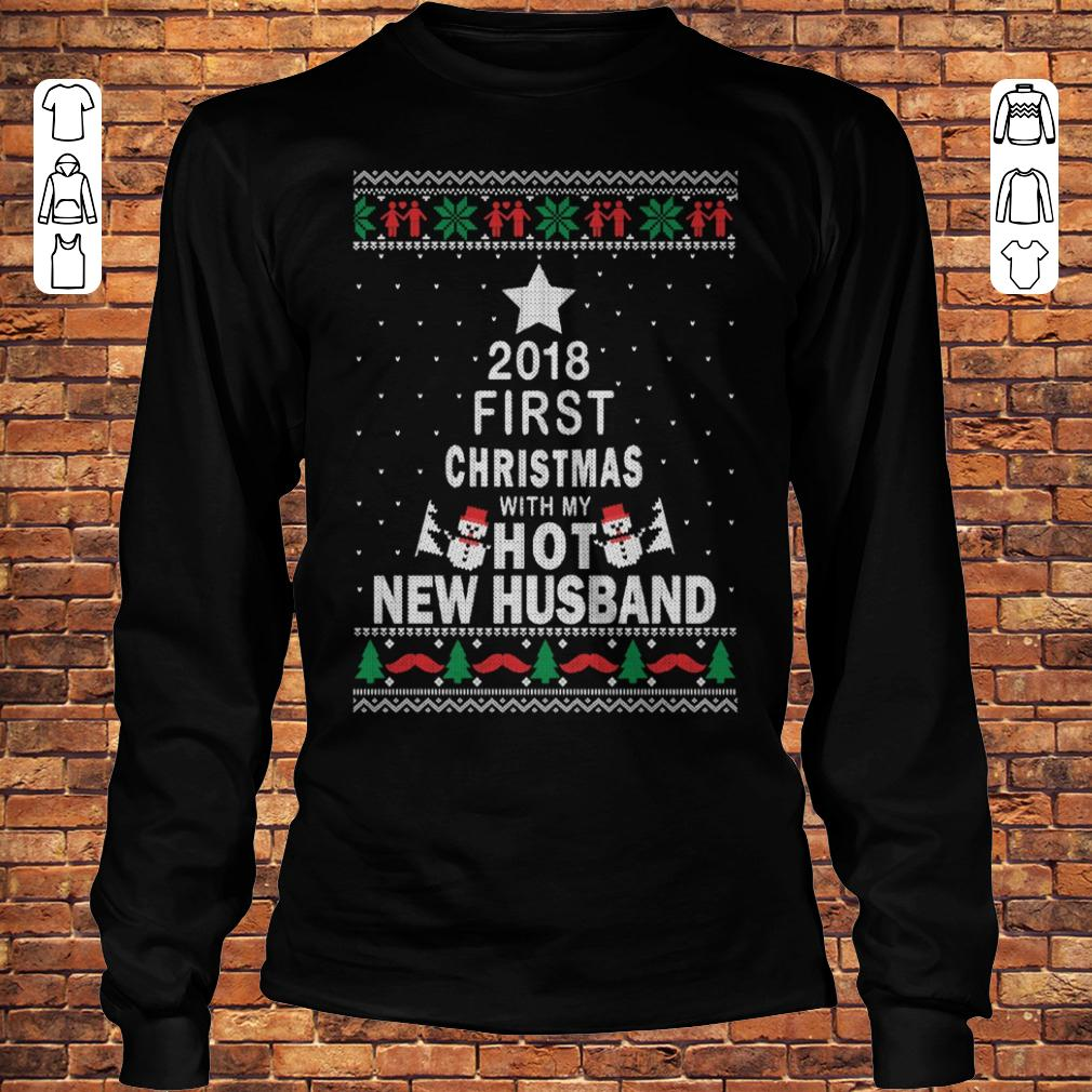 2018 first christmas with my hot new husband Longsleeve Tee Unisex