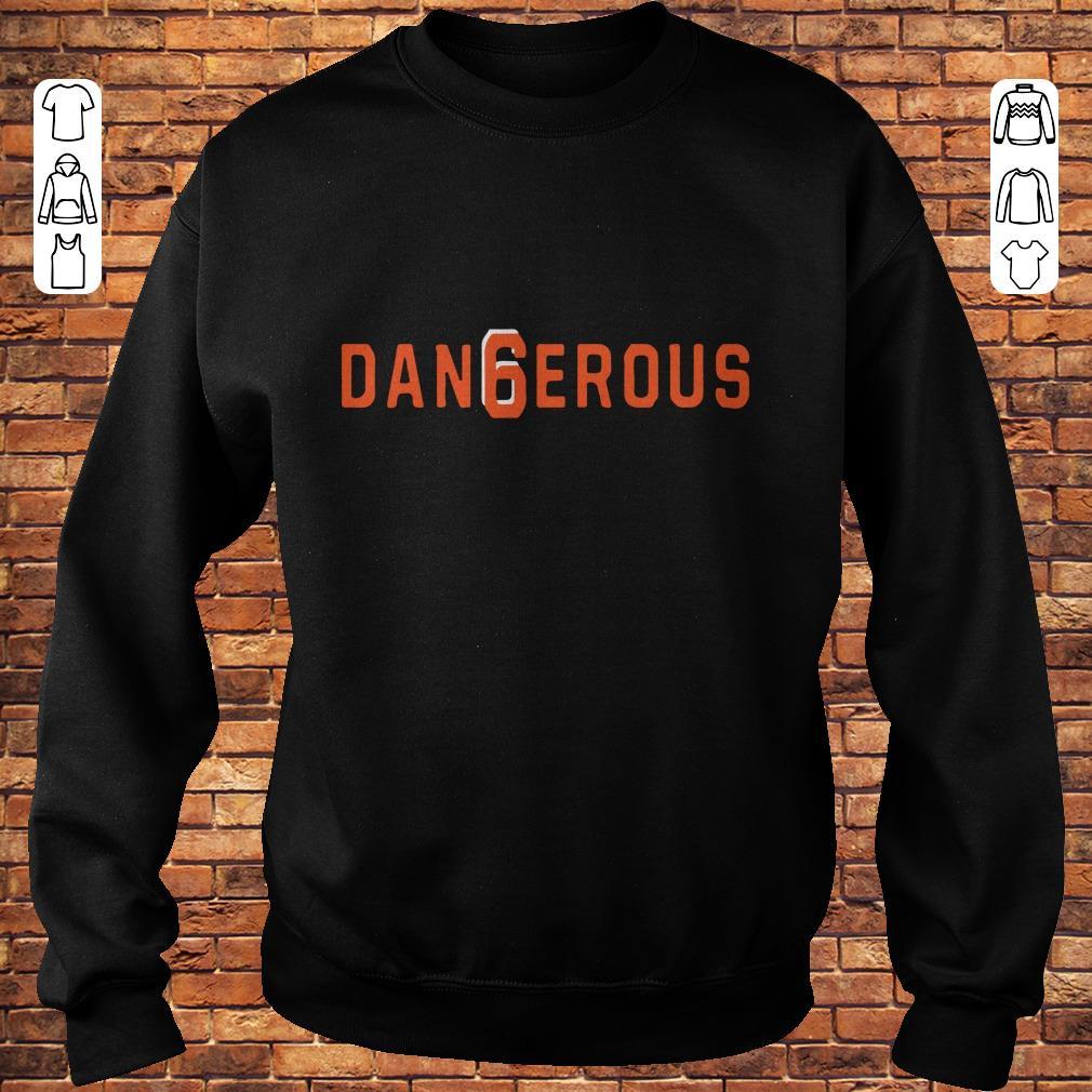 57648f154 Baker Mayfield Dan6erous 6 Browns dangerous shirt