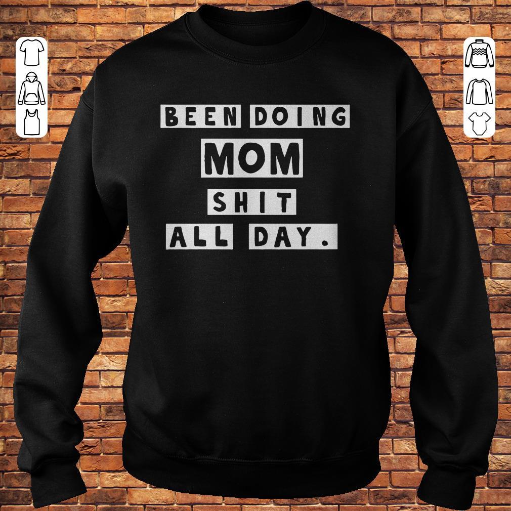 https://premiumleggings.net/images/2018/11/Been-doing-mom-shit-all-day-shirt-Sweatshirt-Unisex.jpg