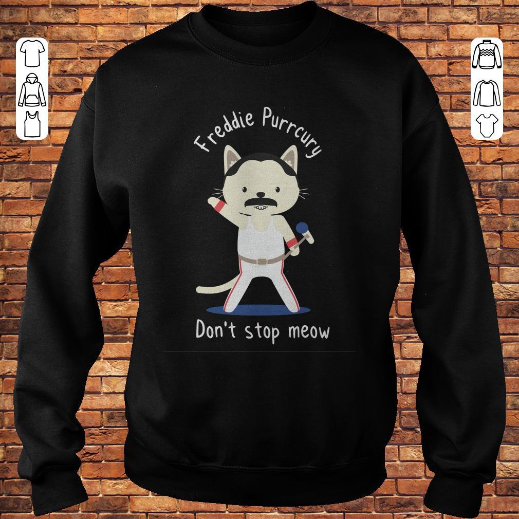 Don't stop meow freddie Purcury shirt