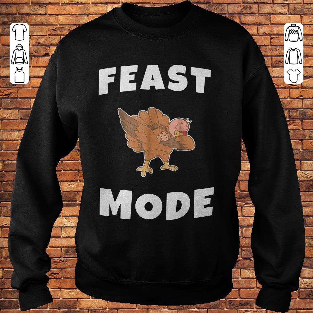 Feast Mode Dabbing Turkey Shirt
