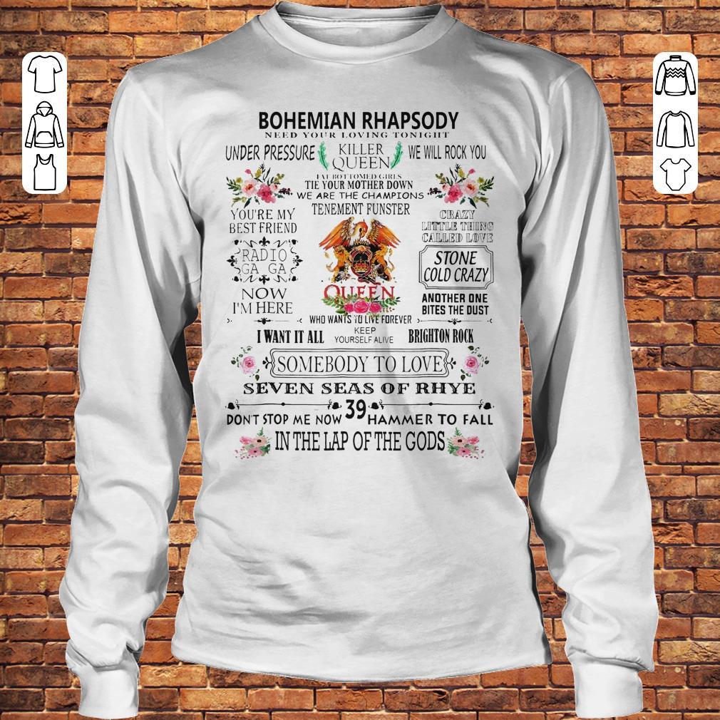 Featuring Freddie Bohemian Rhapsody need your loving tonight Shirt Longsleeve Tee Unisex