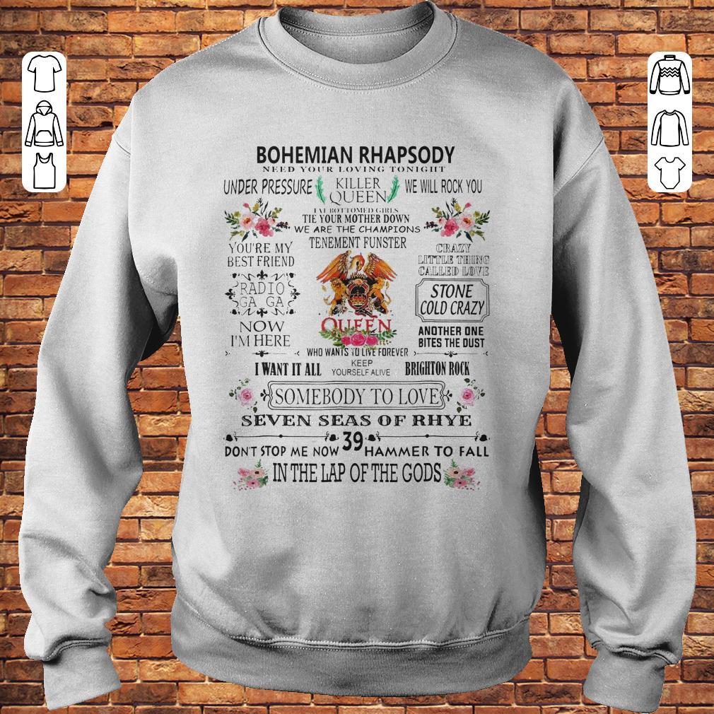 Featuring Freddie Bohemian Rhapsody need your loving tonight Shirt