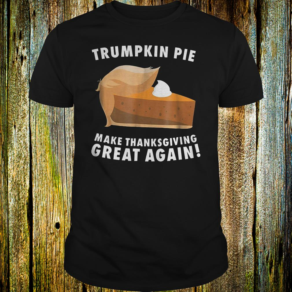 Funny Trumpkin pie make thanksgiving great again shirt Classic Guys / Unisex Tee