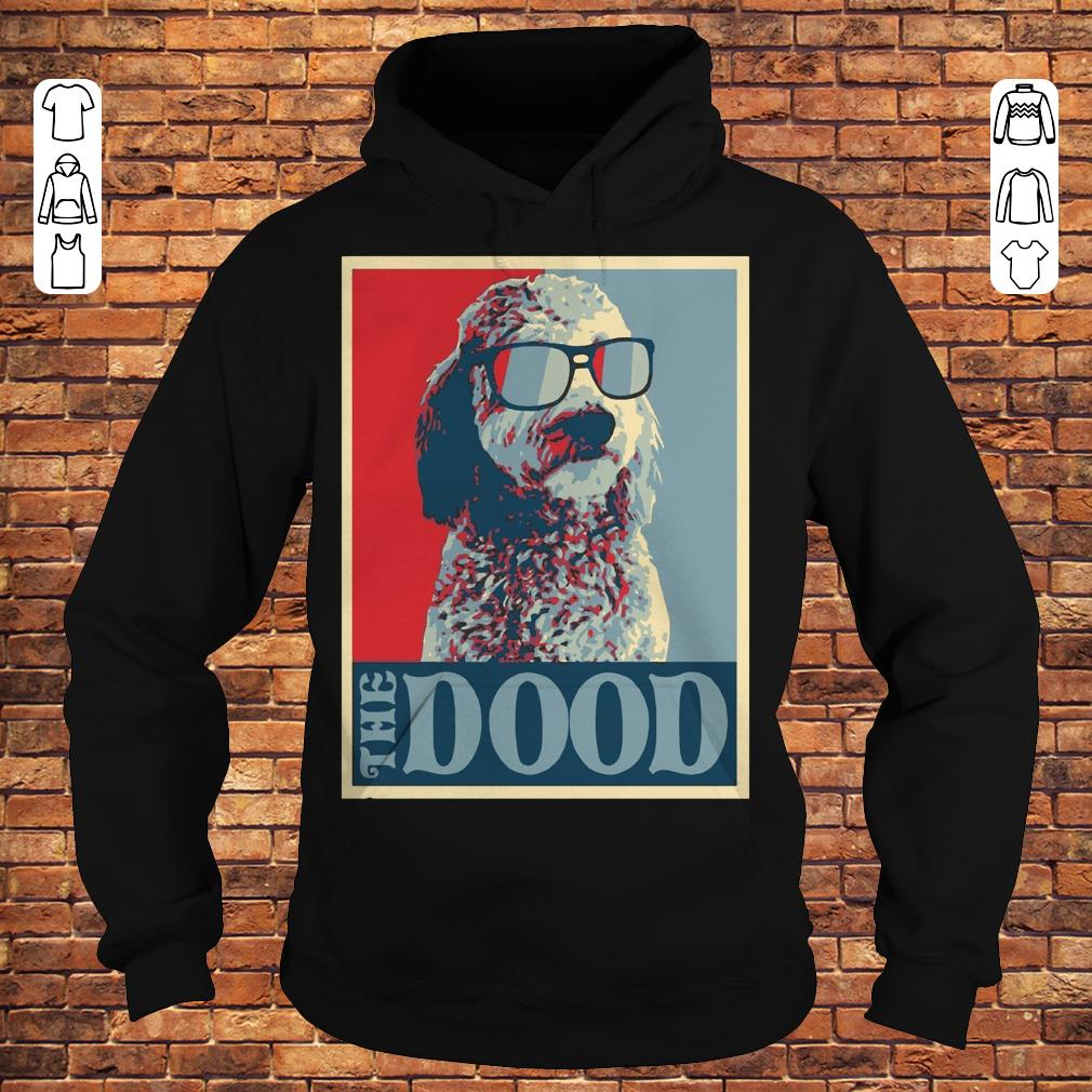 Goldendoodle The Dood shirt