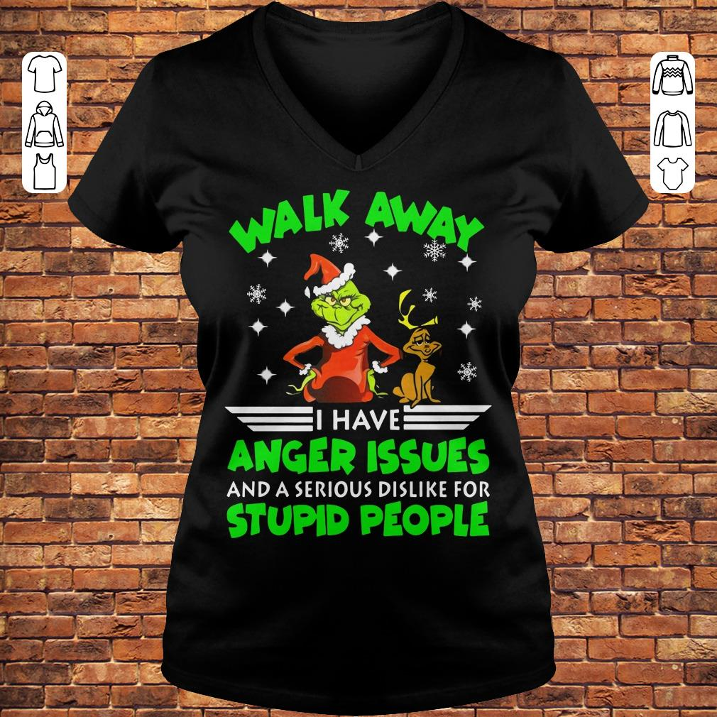 Grinch Walk Away I Have Anger Issues And A Serious Dislike For Stupid People Shirt Ladies V-Neck
