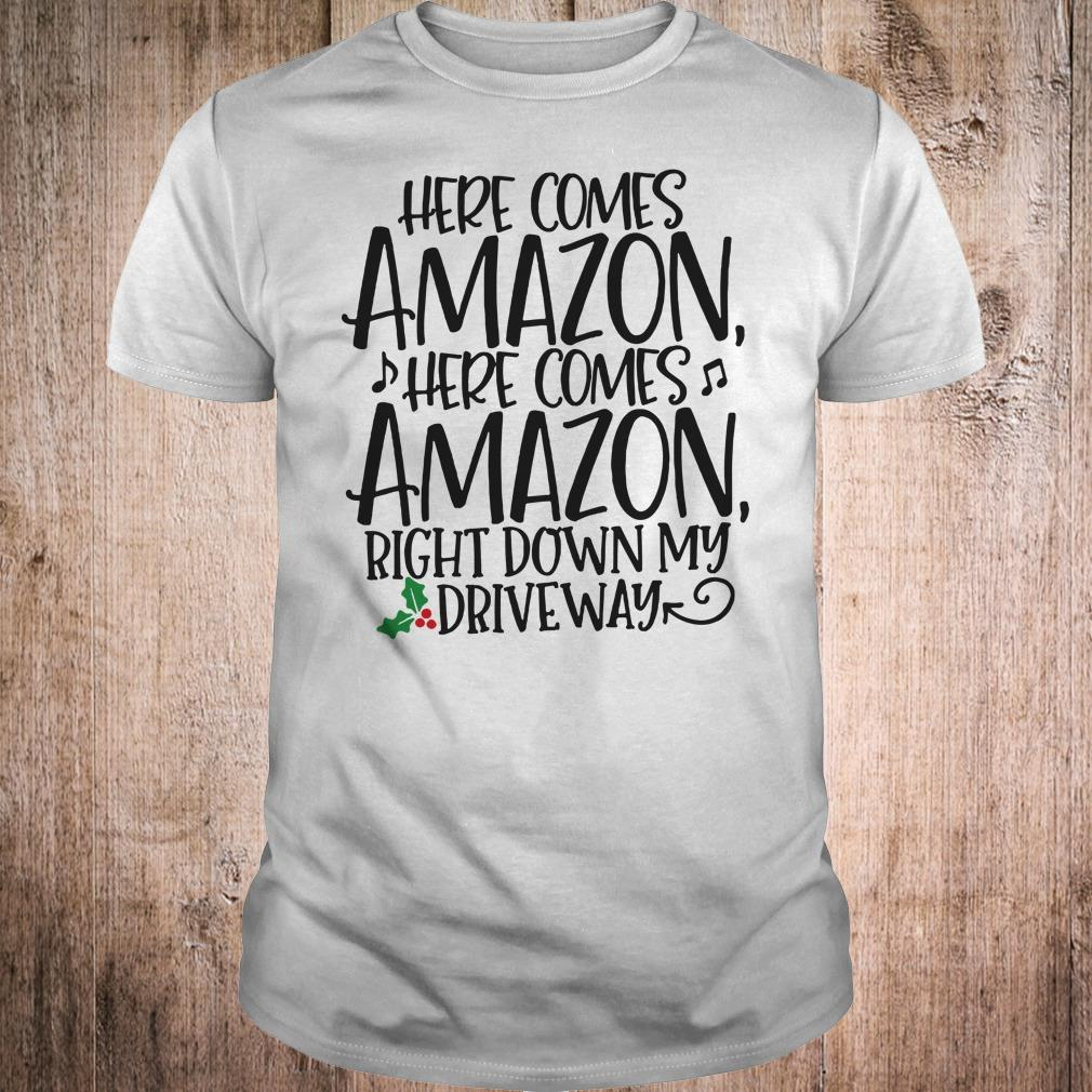 Here comes Amazon Right down my driveway shirt Classic Guys / Unisex Tee
