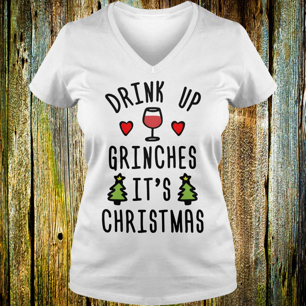 Hot It's Christmas drink up Grinches Shirt Ladies V-Neck